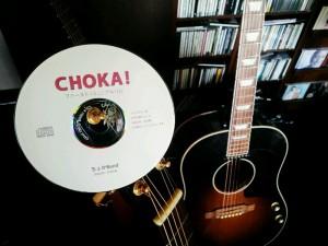 『CHOKA !』~ちょかBand、ファースト(ミニ)アルバム~♪♪