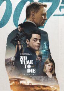 シリーズ最新作『007/ノー・タイム・トゥ・ダイ』、さよなら、ダニエル・クレイグ~(^_-)-☆